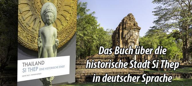 Das Buch über die historische Stadt Si Thep